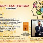 ''KAYGIMI TANIYORUM'' SEMİNERİ
